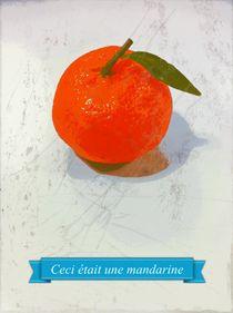Ceci était une mandarine by Ale Di Gangi