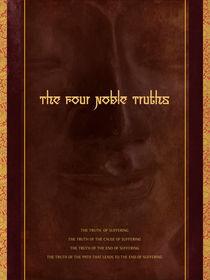 The Four Noble Truths von Jana Stone