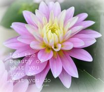 Dahlia Beauty Rumi Quote Floral by Patricia N