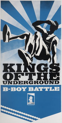 Kings Of The Underground. B-Boy Battle.