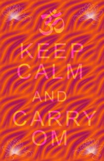 Keep Calm Om by regalrebeldesigns