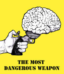 THE MOST DANGEROUS WEAPON by Dianah B