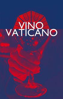 Vino Vaticano by Elvis D'Silva
