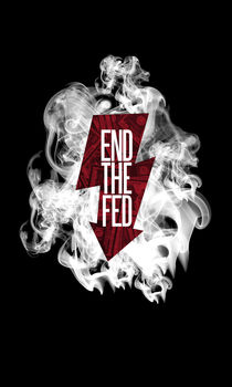 End The Fed by Mark Bolek