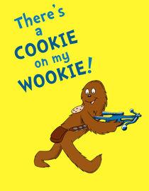 Wookie Cookie by jason peltz
