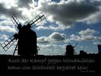 Windmühlen by Tina M. Emig