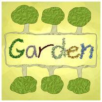 Garden von Claudia Pflicke