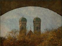 Die Türme von München von Marie Luise Strohmenger