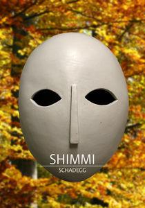 Maske mit Headline von Shimmi Schadegg