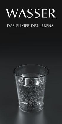 Wasser - Elixier des Lebens by dresdner