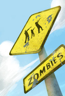 Zombies ahead! by Stephen O'Connor