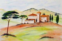 Toskana-immer wieder by Christine Huwer