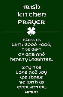 Irish Kitchen Prayer Poster von friedmangallery