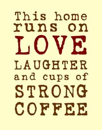 Love and Strong Coffee Poster von friedmangallery