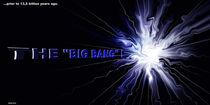"""THE """"BIG BANG"""" ! von Bernd Vagt"""