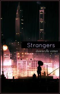 Strangers-by-suns3ta-d54wju8