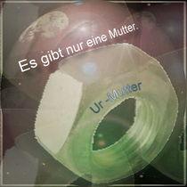 """Die """"Urmutter"""" von Horst  Koeckeritz"""
